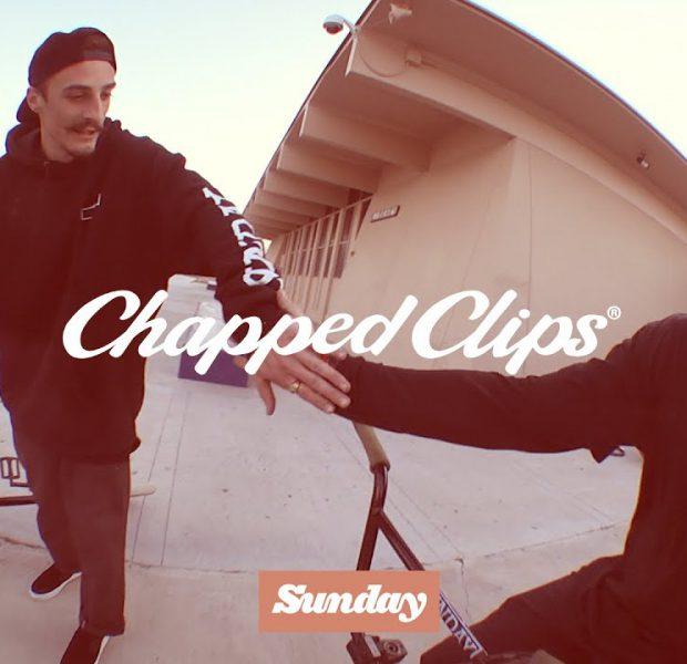 CHAPPED CLIPS | Sunday Bikes | BMX