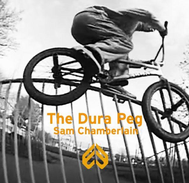 ECLAT BMX – Sam Chamberlain – The DURA Peg