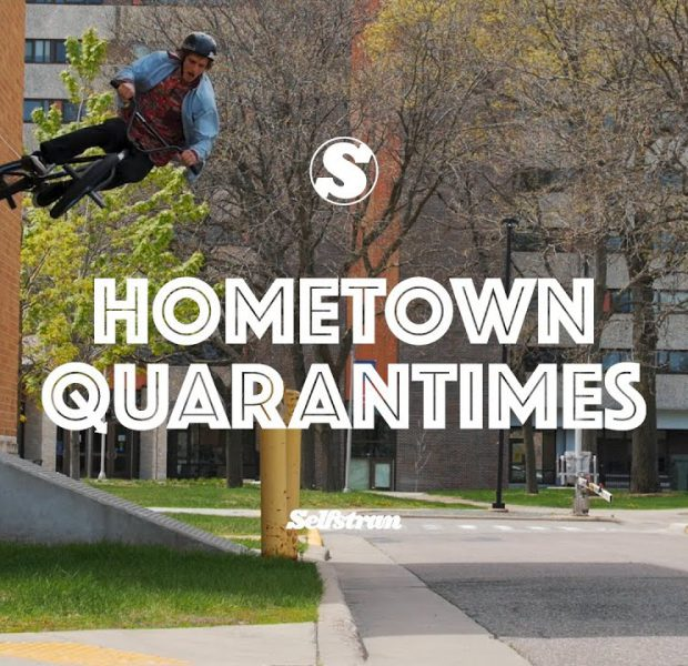SELFSTRAN: Hometown Quarantimes ft. Erik Elstran   Sunday Bikes   BMX