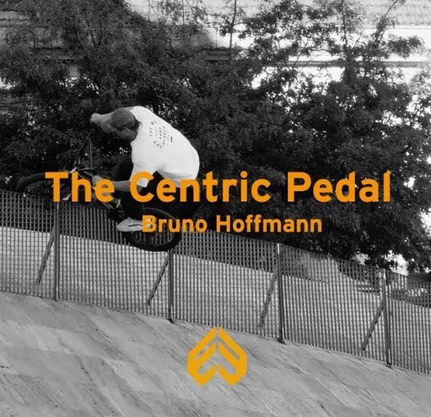 ECLAT BMX – Bruno Hoffmann – The Centric Pedal