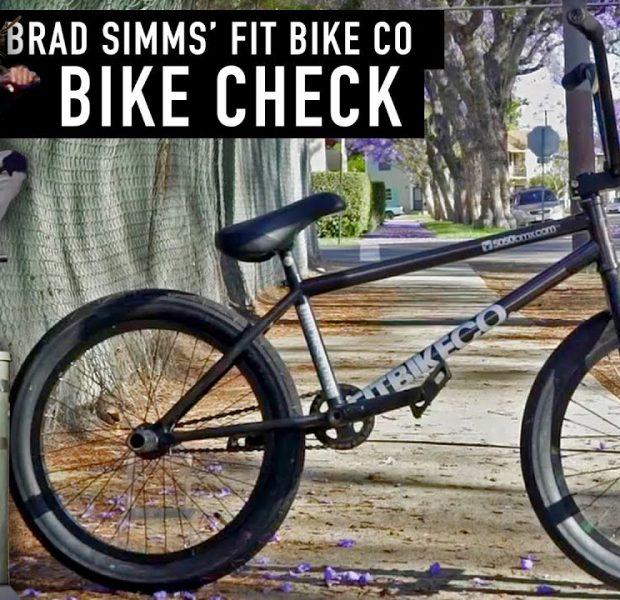 BRAD SIMMS – BMX BIKE CHECK