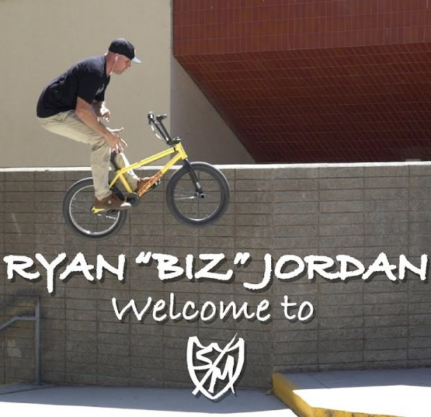 "S&M BMX – Welcome Ryan ""BIZ"" Jordan!"