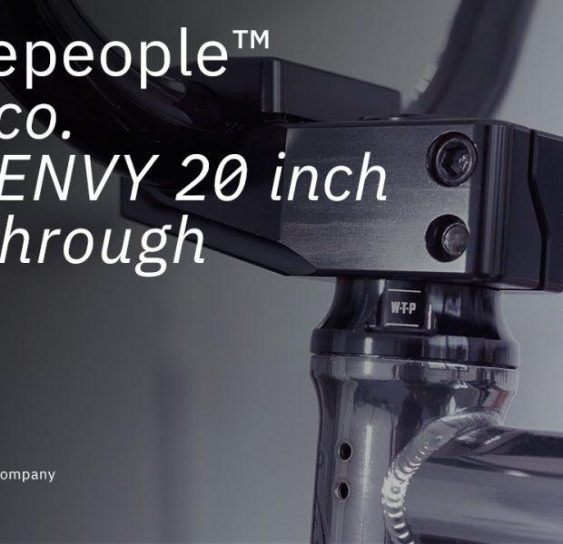 The ENVY 2021 – Walkthrough – WETHEPEOPLE BMX