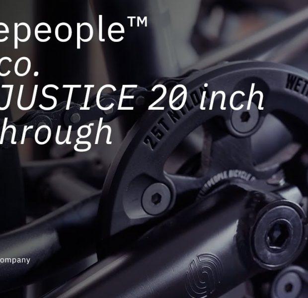 The JUSTICE 2021 – Walkthrough – WETHEPEOPLE BMX