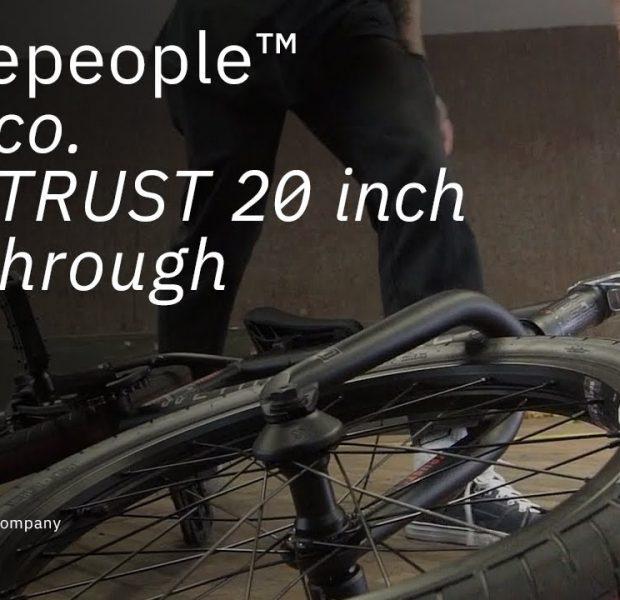 The TRUST 2021 – Walkthrough – WETHEPEOPLE BMX