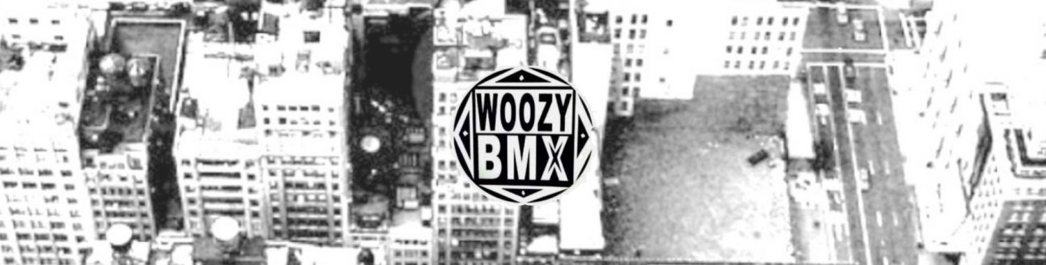 WOOZY BMX VIDEO MAGAZINE