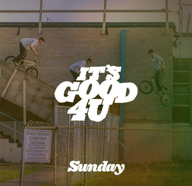 JARED DUNCAN   Sunday Bikes – It's Good 4 U   BMX