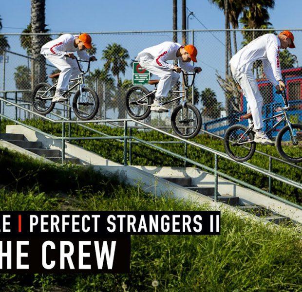 PERFECT STRANGERS II – MEET THE CREW – WETHEPEOPLE BMX