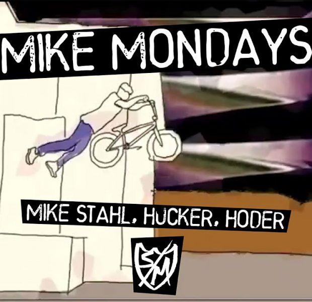 S&M BMX – Mike Mondays 3: Hucker, Hoder and Stahl!