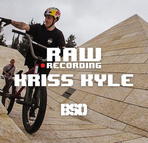 Kriss Kyle – Raw Recording – BSD BMX