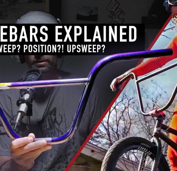 BMX HANDLEBARS EXPLAINED 2020 – SOURCE BMX SPOTLIGHT