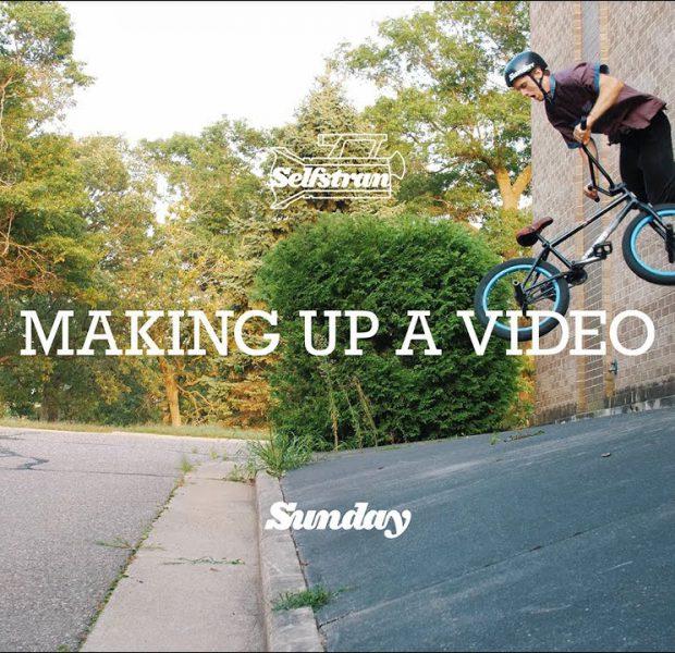 SELFSTRAN: Making Up A Video ft. Erik Elstran   Sunday Bikes   BMX