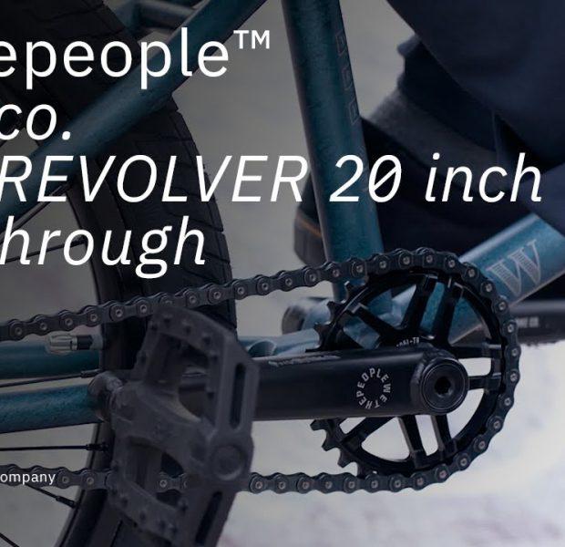 The REVOLVER 2021 – Walkthrough – WETHEPEOPLE BMX