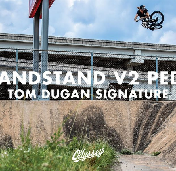 TOM DUGAN | Odyssey BMX – Tommy Dugan and The Grandstand
