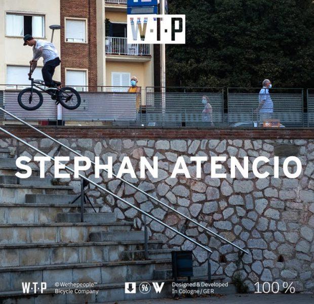 STEPHAN ATENCIO – WETHEPEOPLE BMX
