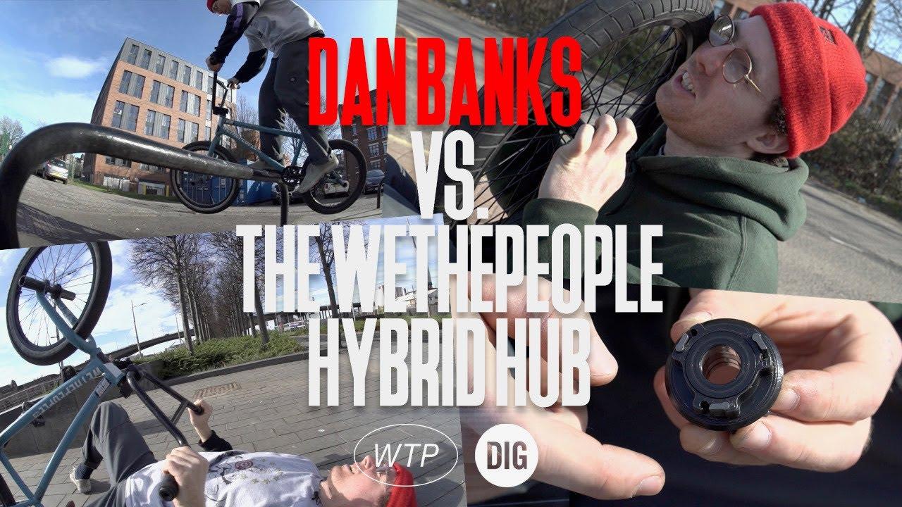 DAN-BANKS-VS-THE-WETHEPEOPLE-HYBRID-HUB