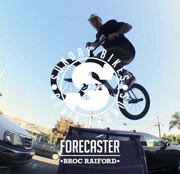 2021 BROC RAIFORD SIGNATURE FORECASTER | Sunday Bikes | BMX