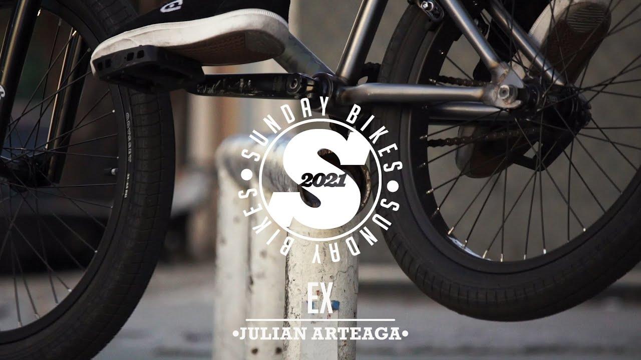 2021-JULIAN-ARTEAGA-SIGNATURE-EX-Sunday-Bikes-BMX