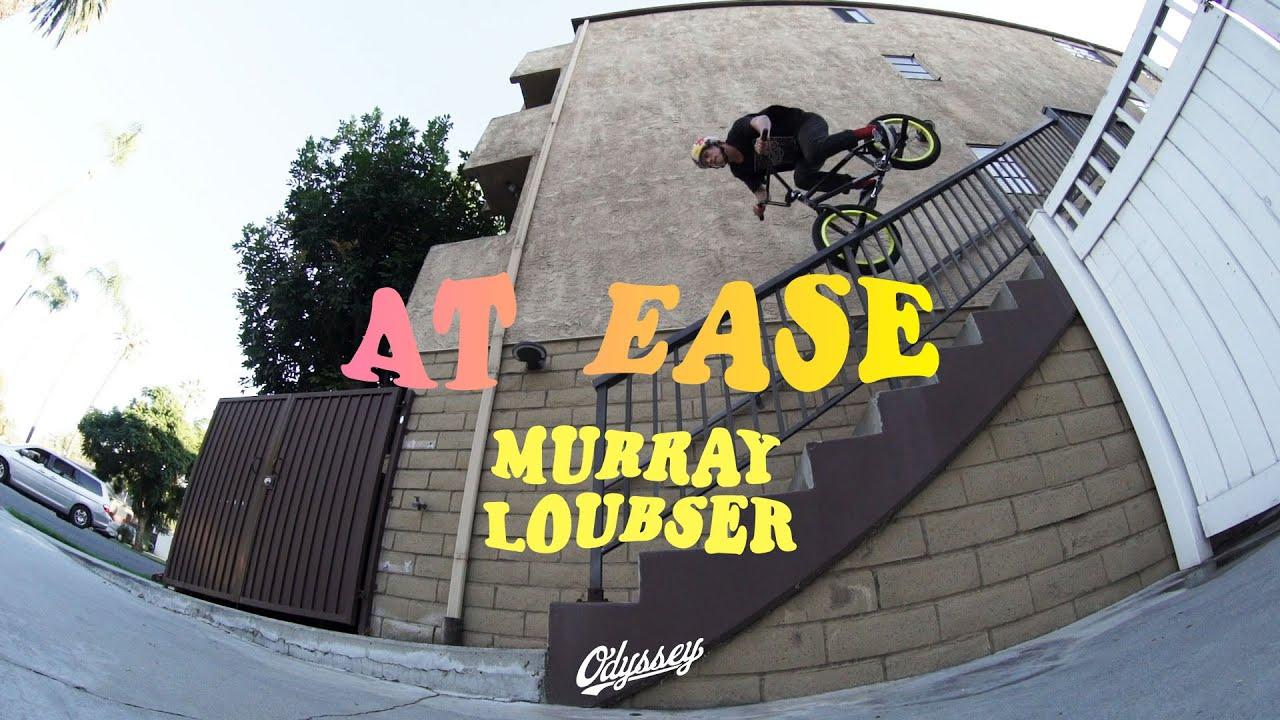 MURRAY-LOUBSER-Odyssey-BMX-At-Ease