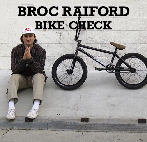 BROC RAIFORD   Sunday Bikes – Bike Check   BMX