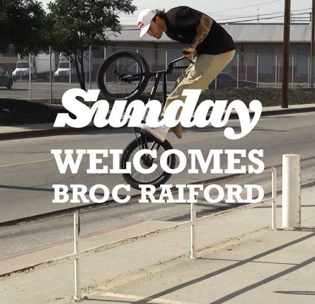 BROC RAIFORD   Sunday Bikes – Welcome to the Pro Team