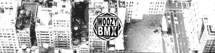 WOOZY BMX VIDEO MAGAZINE